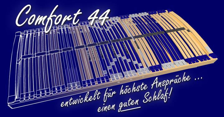 Comfort 44 Lattenrost. Entwickelt für höchste Ansprüche: einen gesunden Schlaf!